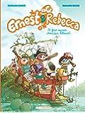 Ernest & Rebecca - tome 7 - Il faut sauver Monsieur Rébaud!