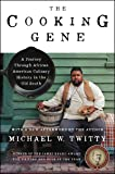 The Cooking Gene: A Journey Through African American Culinary History in the Old South