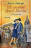 101, avenue Henri-Martin : La Bicyclette Bleue (1942-1944) (Littérature Française)
