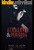 Atraente & Perigosa (Duologia Trust Livro 2)