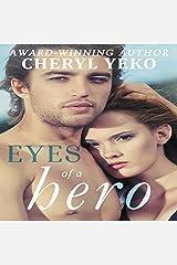Eyes Of A Hero: Hero Series, Book 2