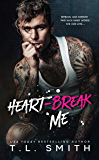Heartbreak Me (Heartbreak Duet Book 1)