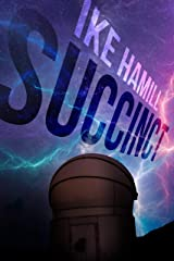 Succinct (Extinct Book 5) Kindle Edition