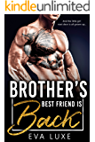 Brother's Best Friend is Back