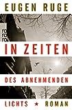 In Zeiten DES Abnehmenden Lichts (German Edition)