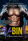 Sin Bin (Denver Rebels Book 3)