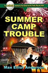 Summer Camp Trouble: Accidental Adventures: Episode 4 (Accidental Adventures of Kurt Benson and His Friends, Riley and Jordan) Kindle Edition
