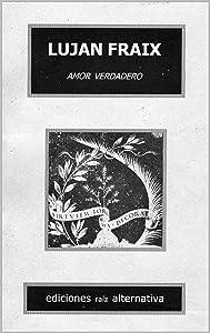 Amor verdadero: Poemas (Spanish Edition)