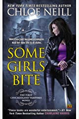 Some Girls Bite (Chicagoland Vampires Book 1) Kindle Edition