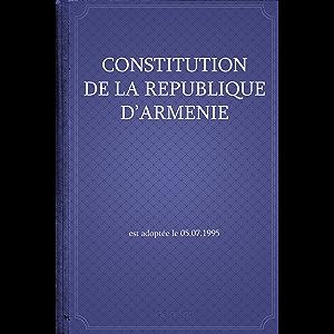 Constitution de la République d'Arménie (French Edition)