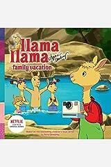 Llama Lama Family Vacation (Llama Llama) Kindle Edition