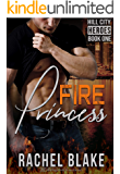 Fire Princess (Hill City Heroes Book 1)