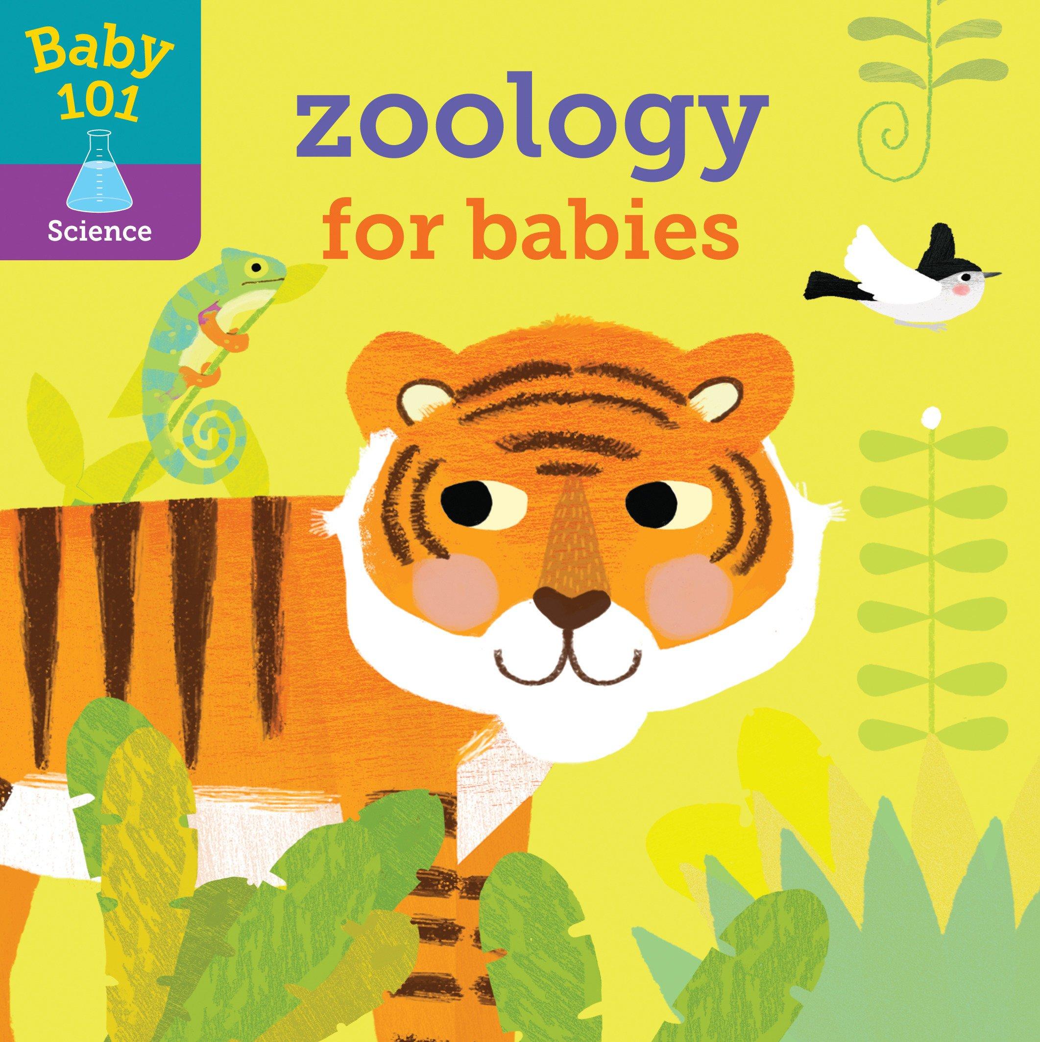 Baby 101 Zoology For Babies Jonathan Litton Thomas Elliott