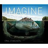 Erik Johansson: Imagine