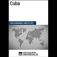 Cuba: Géographie, économie, histoire et politique (French Edition)