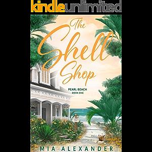 The Shell Shop (Pearl Beach Series Book 1)