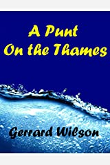 A Punt On the Thames Kindle Edition