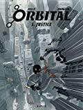 Orbital - tome 5 - Justice