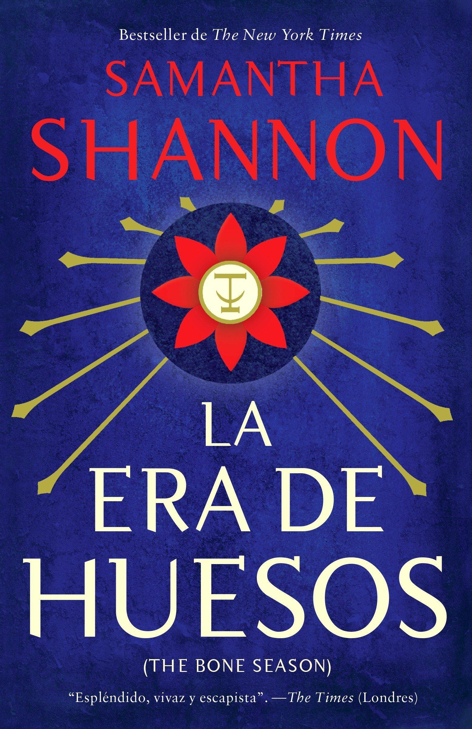 La era de los huesos: (Bone Season--Spanish-language Edition) (Spanish Edition)