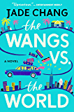 The Wangs vs. the World