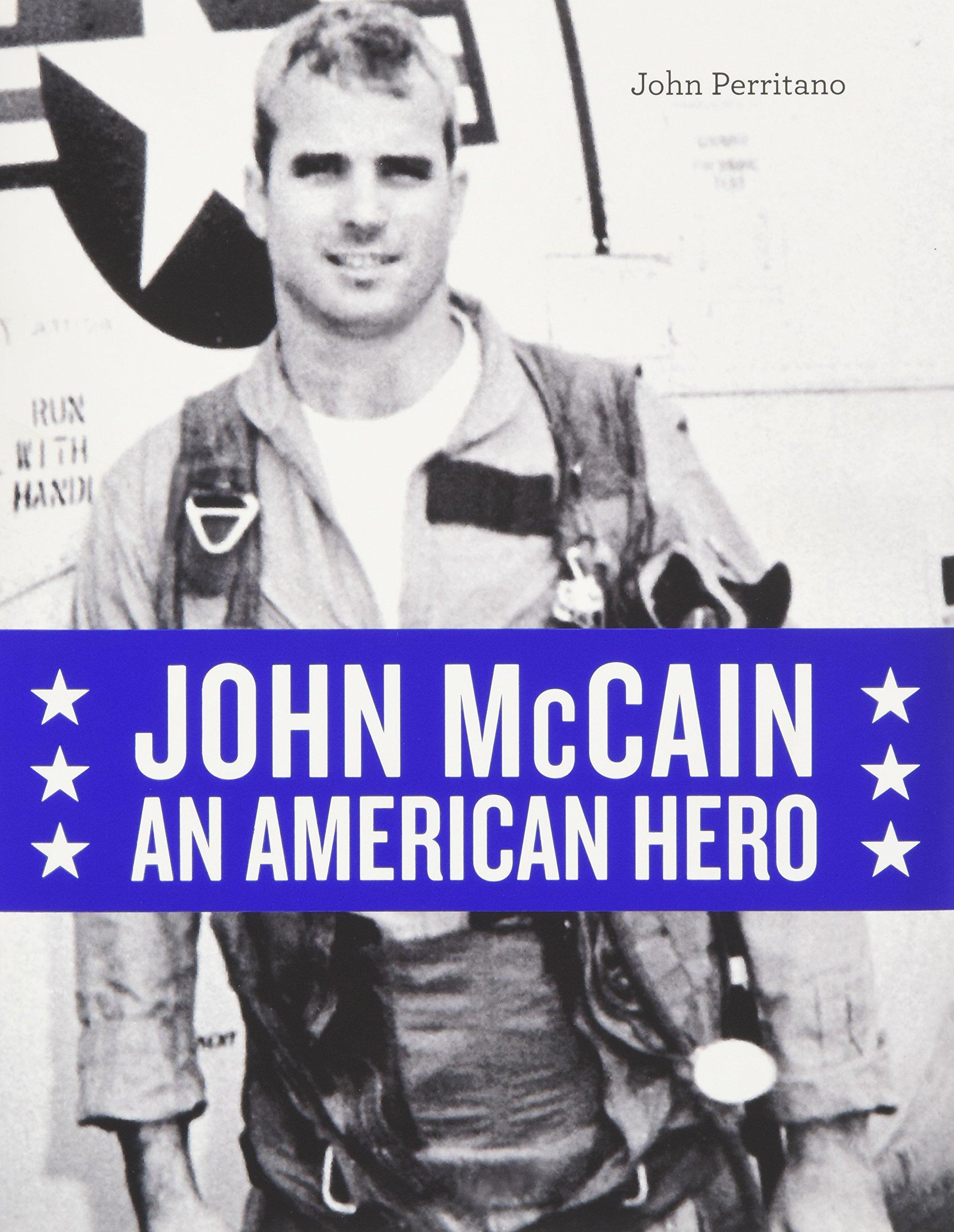 John McCain: An American Hero PDF