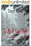 To All A Good Night: A Mary O'Reilly Series Short Story