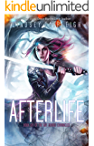 Afterlife (Kat Dubois Chronicles Book 6)