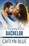 It Happened One Bachelor (Windy City Bachelors Book 3)