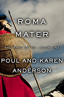 Gallicenae king of ys book 2 ebook poul anderson karen anderson roma mater the king of ys book 1 fandeluxe PDF