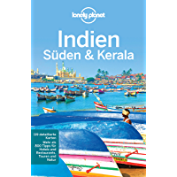 Lonely Planet Reiseführer Südindien & Kerala: mit Downloads aller Karten (Lonely Planet Reiseführer E-Book)
