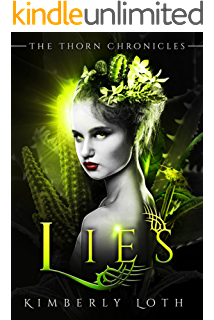 Lies: The Thorn Chronicles Book 4