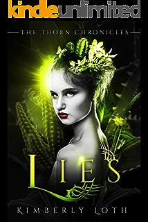 Lies: The Thorn Chronicles Book 4