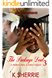 The Package Deal 3: A Mother's Pain, A Father's Regret