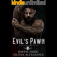 Evil's Pawn: Devil's Outlaws MC (Book Two) (Dark MC Romance)