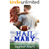 Hail Mary: Book 7 Last Play Romances: (A Bachelor Billionaire Companion)