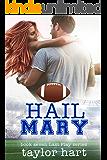 Hail Mary: Book 7 Last Play Romances: (A Bachelor Billionaire Companion)