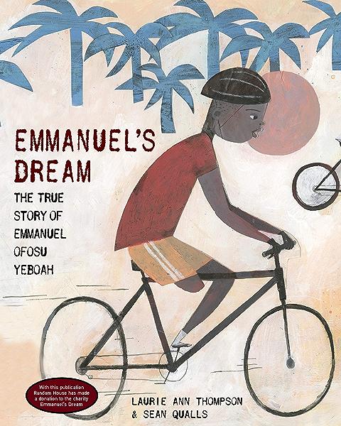 Emmanuels Dream: The True Story of Emmanuel Ofosu Yeboah (English Edition) eBook: Thompson, Laurie Ann, Qualls, Sean: Amazon.es: Tienda Kindle