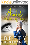 The Amish Vision of Love