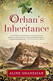 Orhan's Inheritance: A Novel