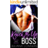 Knock Me Up, Boss: A Bad Boy Office Romance