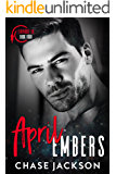 April Embers: A Second Chance Single Daddy Firefighter Romance