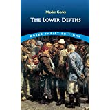 The Lower Depths (Dover Thrift Editions)