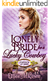 Lonely Bride For A Lucky Cowboy (Fortune In Ely Series)