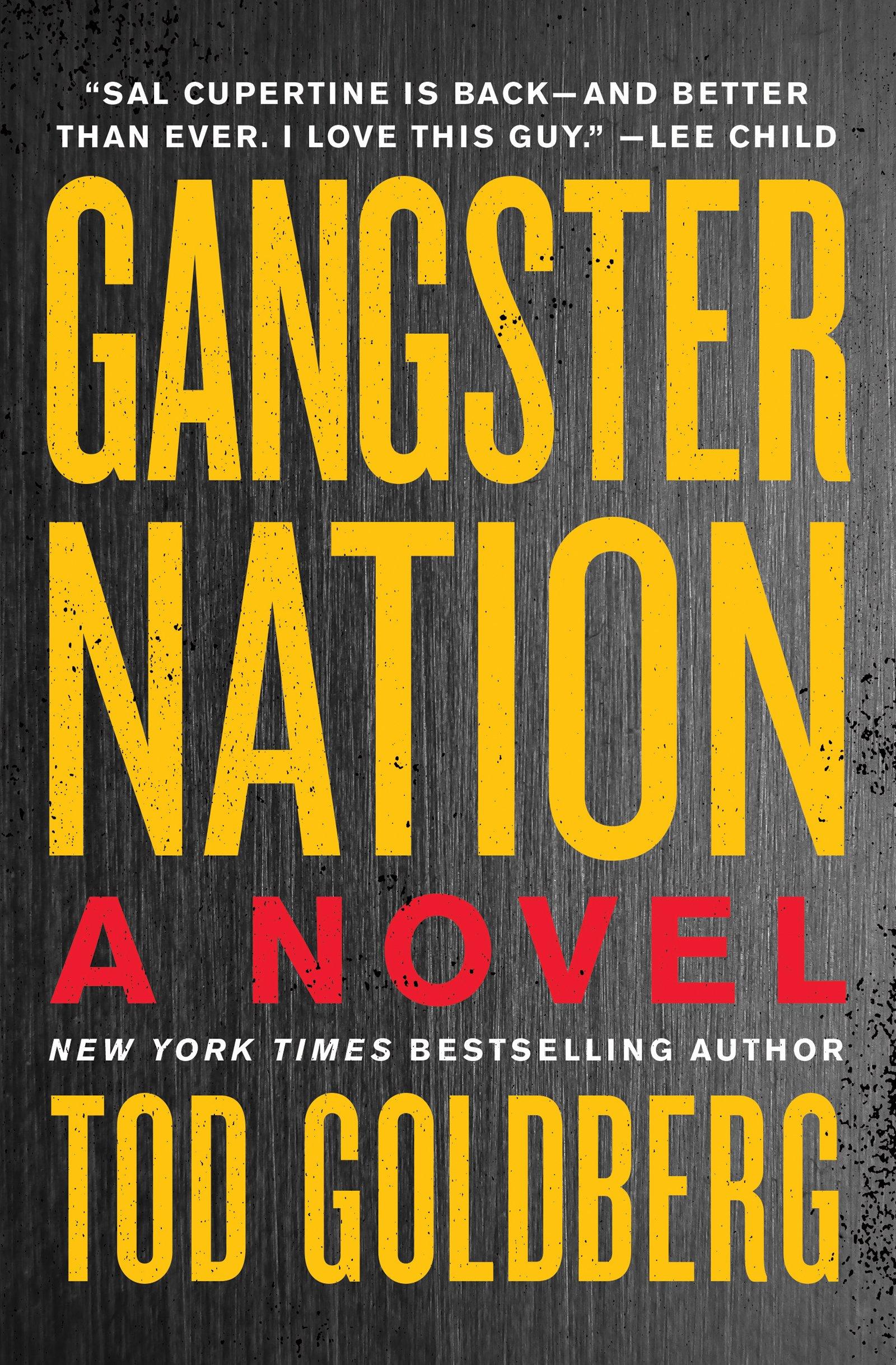 Amazon.com: Gangster Nation (9781640091061): Tod Goldberg: Books