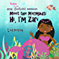 Meet the Mermaids: Hi, I'm Zari (Tales of the Five Enchanted Mermaids Book 5)