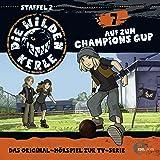 Auf zum Champions Cup (Die wilden Kerle 7)