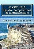 CAPES 2015 - Quatre compositions de mathématiques