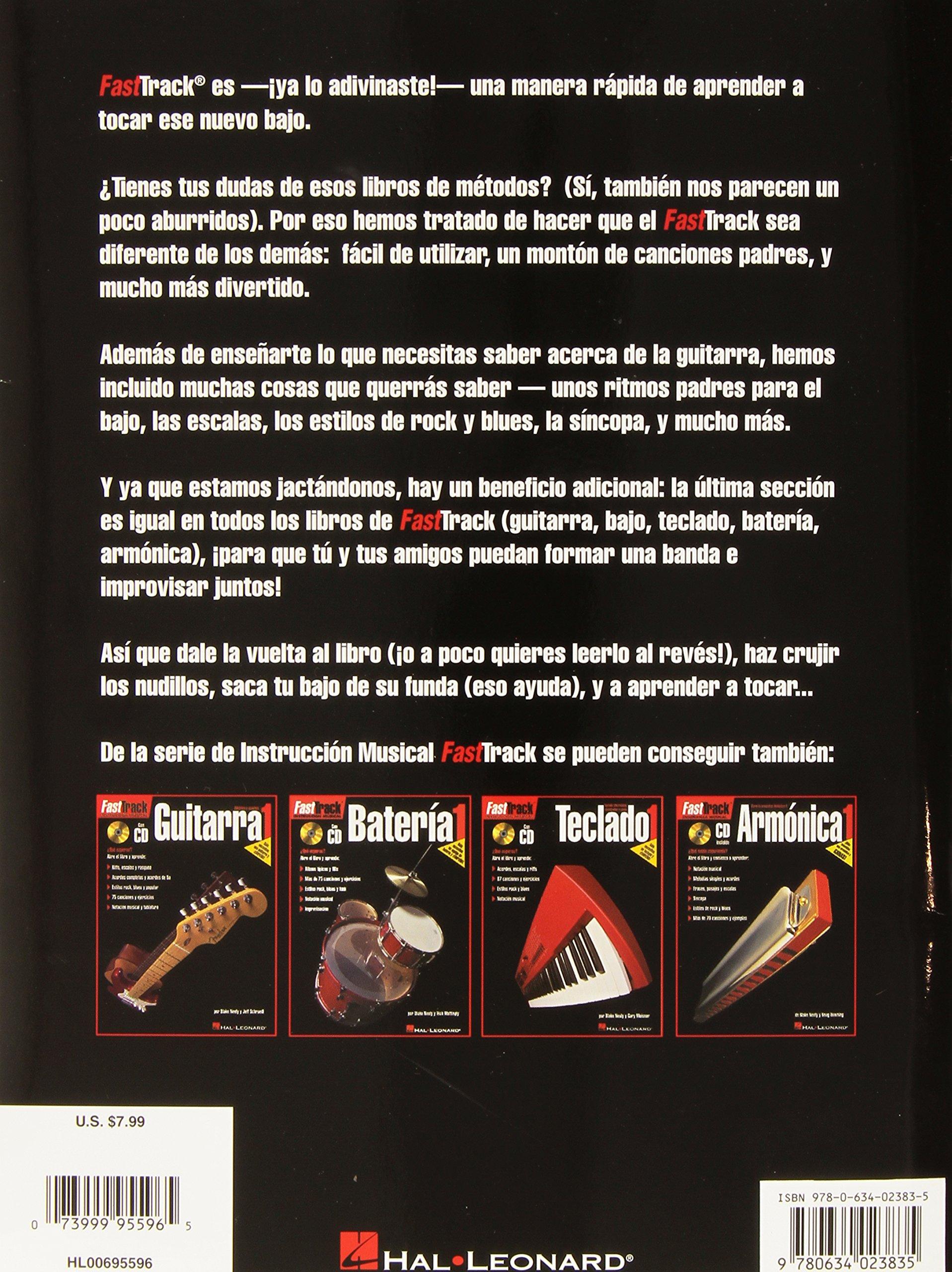 FastTrack Bass Method 1 - Spanish Edition: FastTrack Bajo 1: Blake Neely, Jeff Schroedl: 9780634023835: Amazon.com: Books