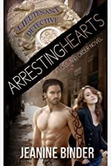 Arresting Hearts (A Love and Order Novel) Kindle Edition