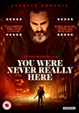 You Were Never Really Here [DVD] [2018]